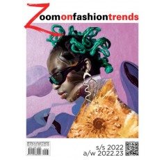 Zoom on Fashion Trends # 67 S/S 2022 and  A/W 2022 + 2023