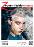 Zoom on Fashion Trends # 68 A/W 22/23 and S/S 23