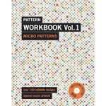 Pattern Workbook Vol 01 - Micro Patterns - NEW