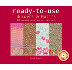 Ready To Use - Borders & Motifs incl. DVD with layered and vector artwork