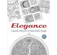 Elegance - Exquisite collection of Indian Ethnic Designs